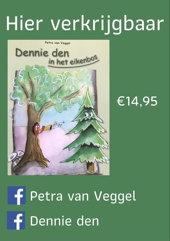 Petra van Veggel - Dennie Den in het eikenbos